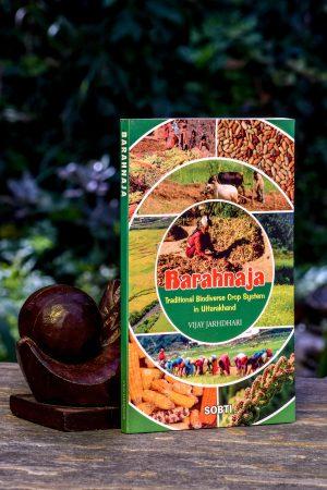 Barahnaja – Traditional Biodiverse Crop System in Uttarakhand